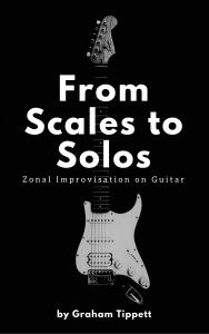 From Scales to Solos - Zonal Improvisation on Guitar