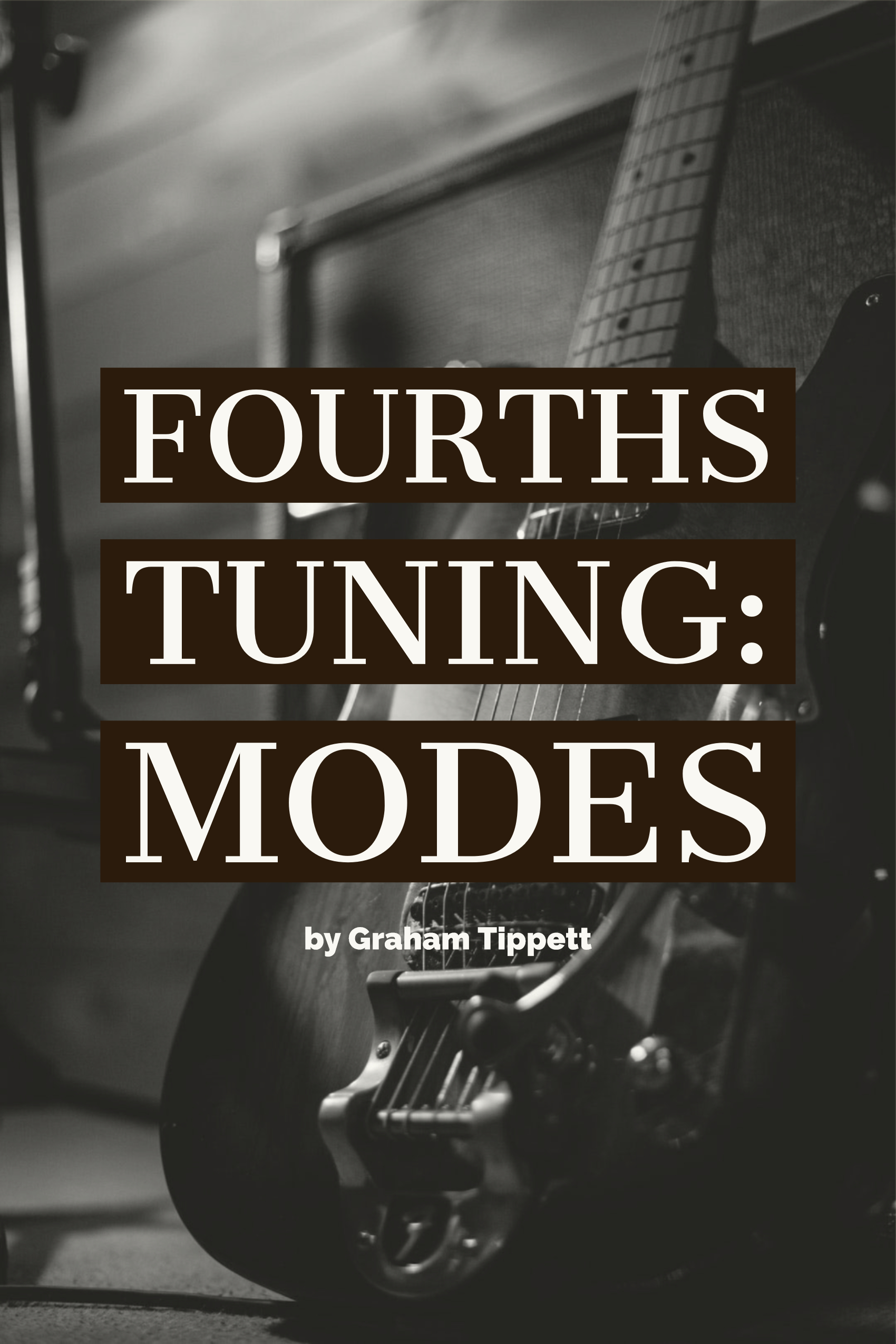 Modes in Fourths Tuning!