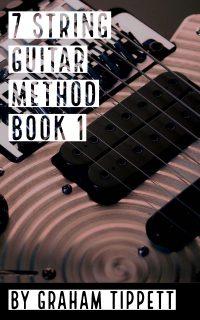 7 String Guitar Method - Book 1