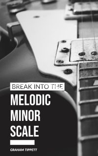 melodic minor scale guitar