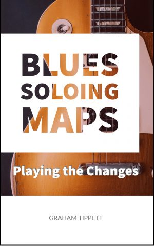blues soloing maps playing the changes