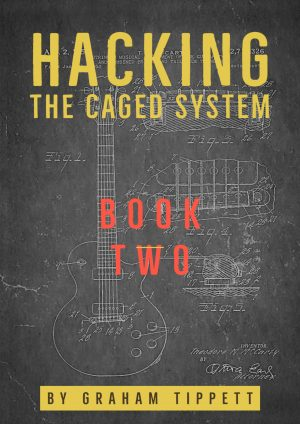 Hacking the CAGED System - Book 2