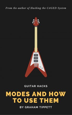 Guitar Hacks: Modes and How to Use Them